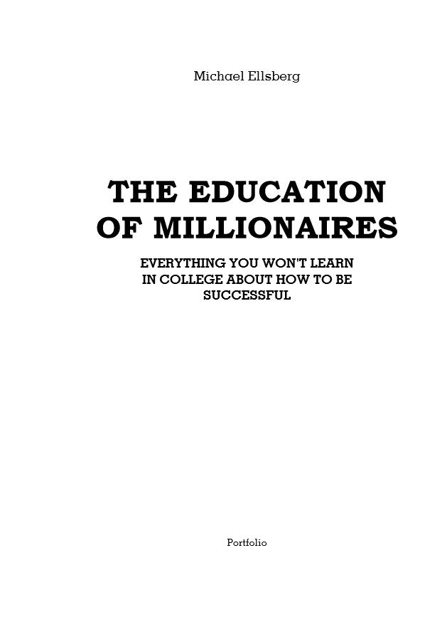 Миллионер без диплома Как добиться успеха без традиционного   Миллионер без диплома Как добиться успеха без традиционного образования фото