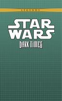 Звёздные войны. Темные времена. Книга 2 — фото, картинка — 1